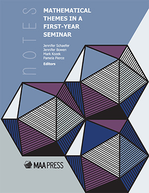 MAA Notes: Mathematical Themes in a First-Year Seminar book cover